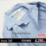 ドゥロワー買取】Frank&Eileen / フランクアンドアイリーンシャツ311070265-1110/東京都葛飾区
